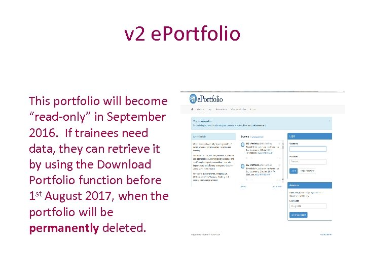 "v 2 e. Portfolio This portfolio will become ""read-only"" in September 2016. If trainees"