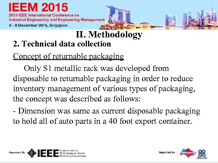 II. Methodology 2. Technical data collection Concept of returnable packaging Only S 1 metallic