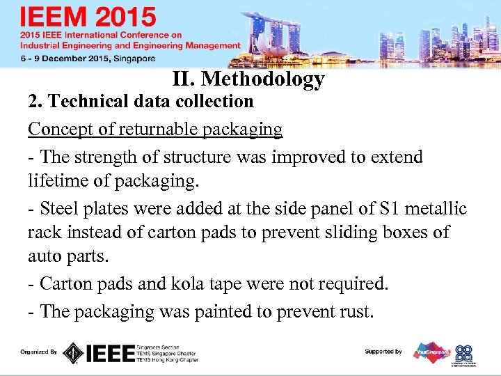II. Methodology 2. Technical data collection Concept of returnable packaging - The strength of