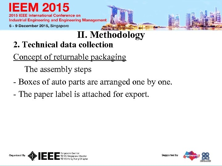 II. Methodology 2. Technical data collection Concept of returnable packaging The assembly steps -