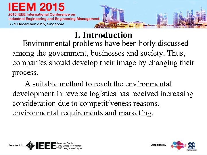 I. Introduction Environmental problems have been hotly discussed among the government, businesses and society.