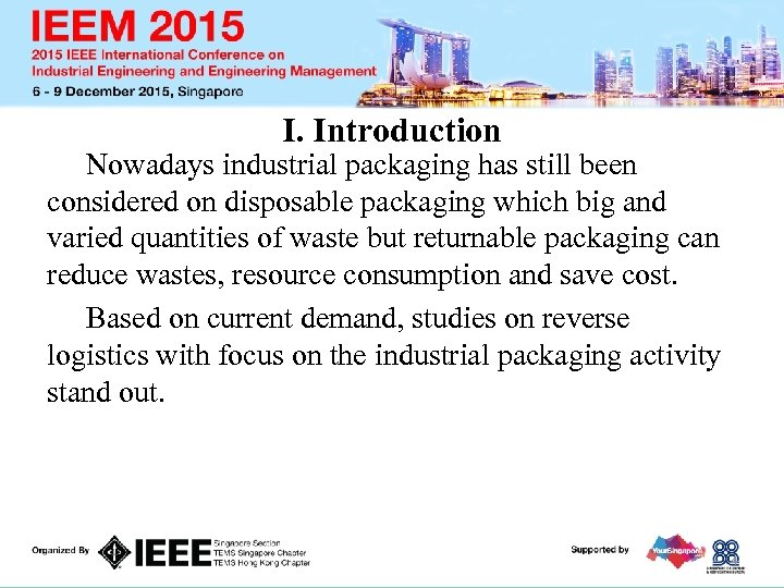 I. Introduction Nowadays industrial packaging has still been considered on disposable packaging which big
