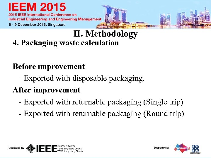 II. Methodology 4. Packaging waste calculation Before improvement - Exported with disposable packaging. After