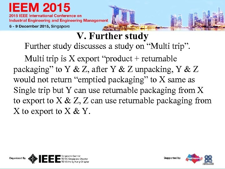 """V. Further study discusses a study on """"Multi trip"""". Multi trip is X export"""
