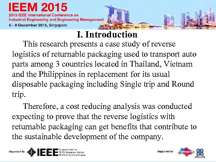 I. Introduction This research presents a case study of reverse logistics of returnable packaging