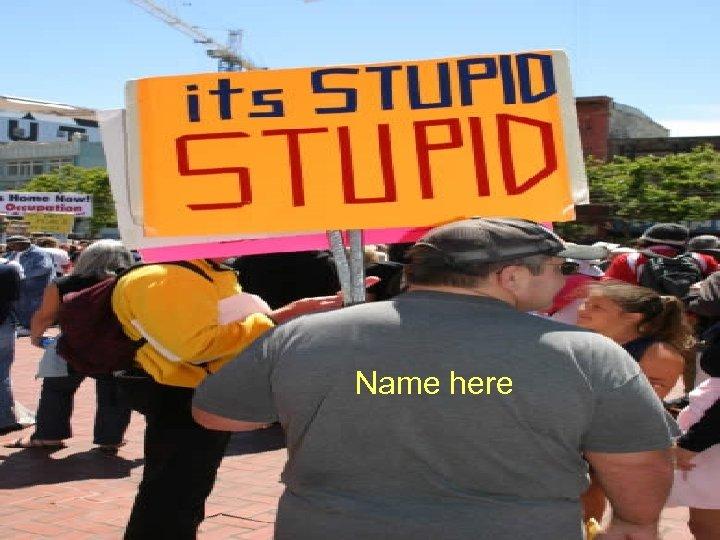 Name here