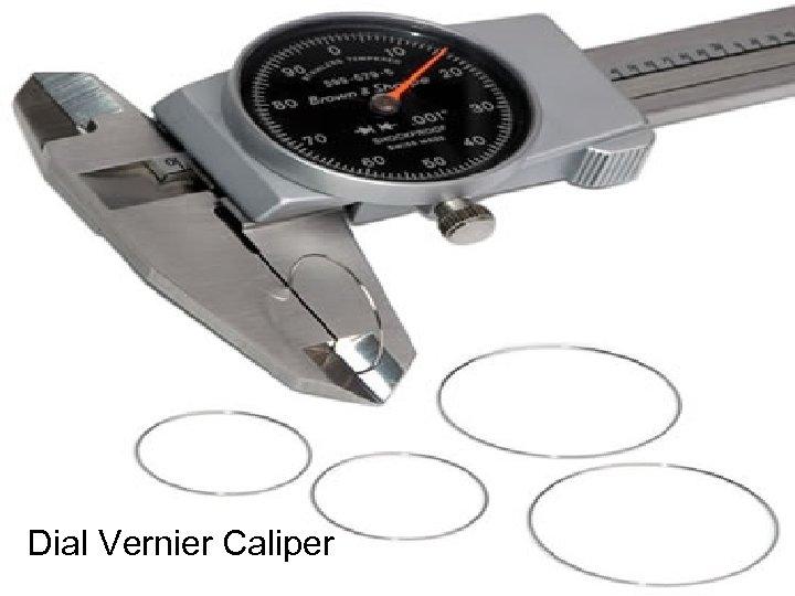 Dial Vernier Caliper