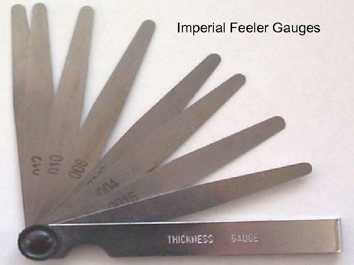 Imperial Feeler Gauges