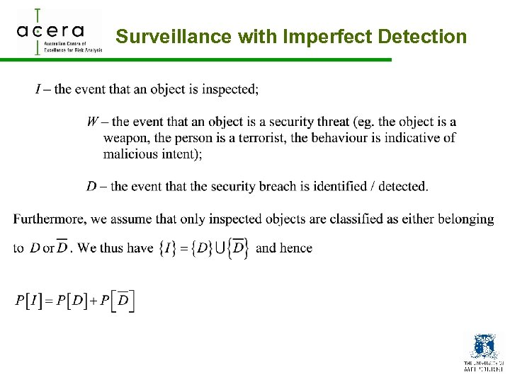 Surveillance with Imperfect Detection