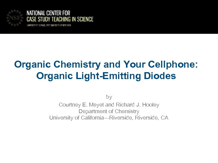 Organic Chemistry and Your Cellphone: Organic Light-Emitting Diodes by Courtney E. Meyet and Richard