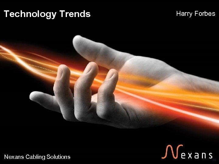 Technology Trends Nexans Cabling Solutions Harry Forbes 10