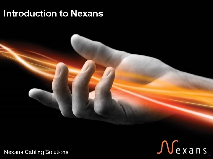 Introduction to Nexans Cabling Solutions 3