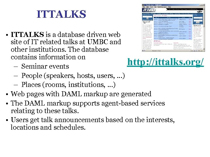 ITTALKS • ITTALKS is a database driven web site of IT related talks at