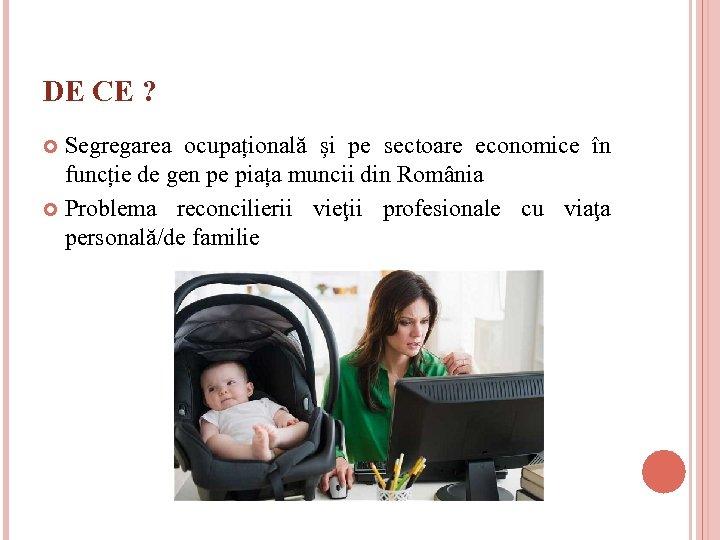 DE CE ? Segregarea ocupațională și pe sectoare economice în funcție de gen pe