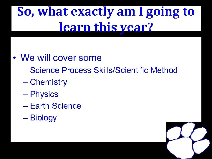 So, what exactly am I going to learn this year? • We will cover