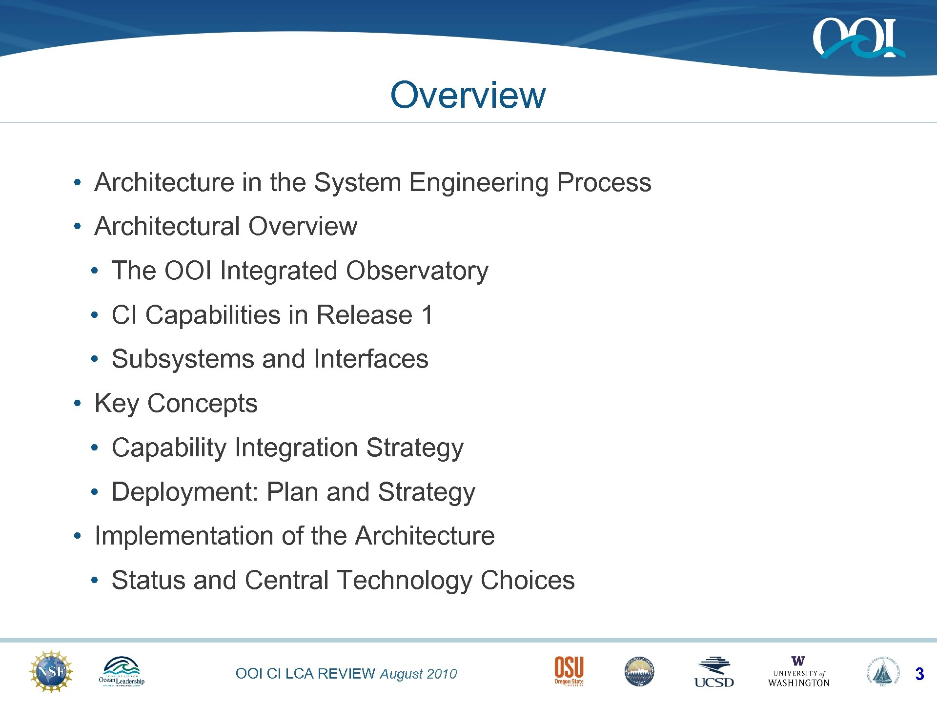 Overview • Architecture in the System Engineering Process • Architectural Overview • The OOI