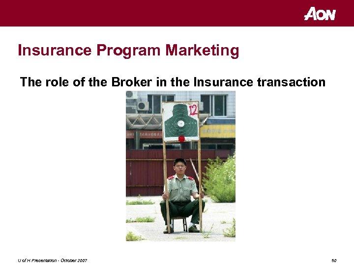 Insurance Program Marketing The role of the Broker in the Insurance transaction U of