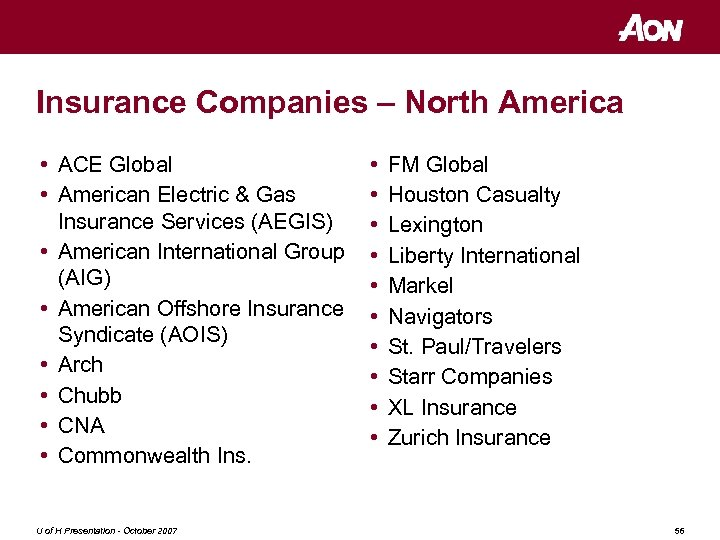 Insurance Companies – North America • ACE Global • American Electric & Gas Insurance