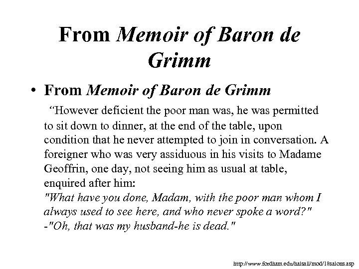 """From Memoir of Baron de Grimm • From Memoir of Baron de Grimm """"However"""