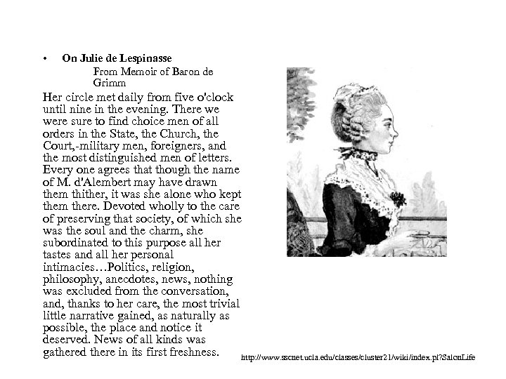 • On Julie de Lespinasse From Memoir of Baron de Grimm Her circle