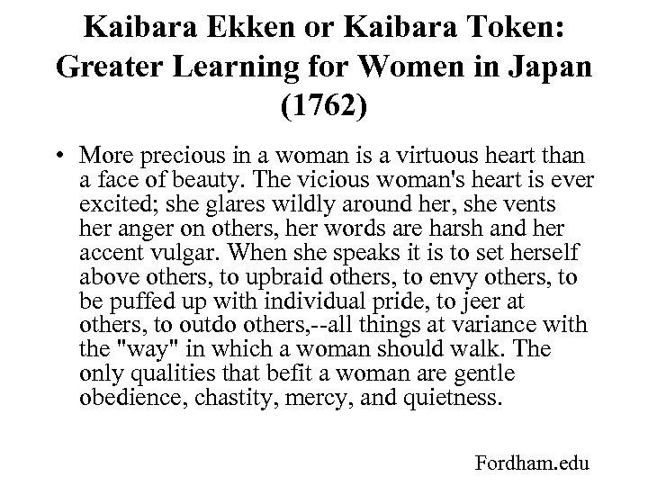 Kaibara Ekken or Kaibara Token: Greater Learning for Women in Japan (1762) • More