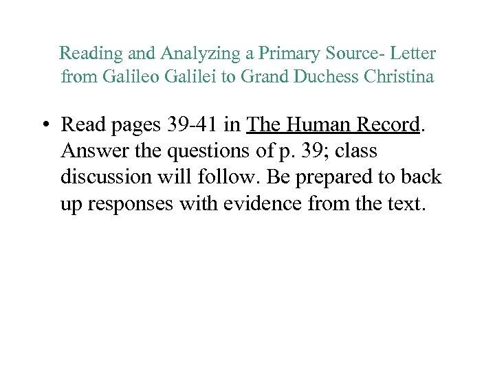 Reading and Analyzing a Primary Source- Letter from Galileo Galilei to Grand Duchess Christina