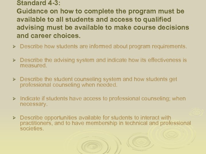 Standard 4 -3: Guidance on how to complete the program must be available to