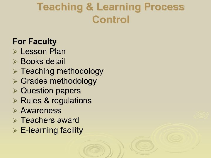 Teaching & Learning Process Control For Faculty Ø Lesson Plan Ø Books detail Ø