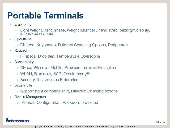 Portable Terminals l Ergonomic l l Operations l l CE xx, Windows Mobile, Browser,