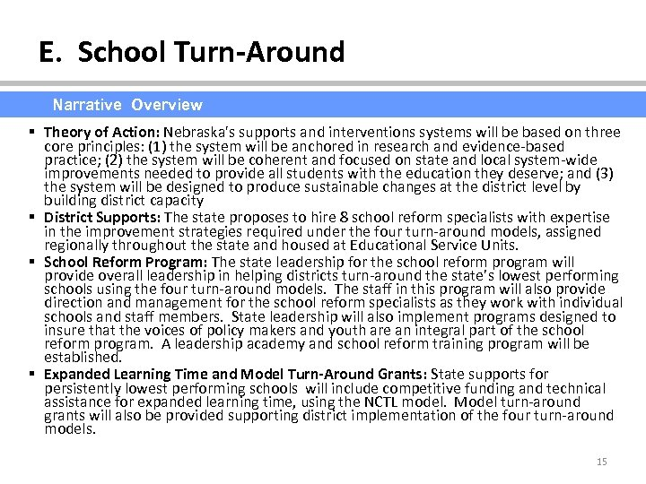 E. School Turn-Around Narrative Overview § Theory of Action: Nebraska's supports and interventions systems