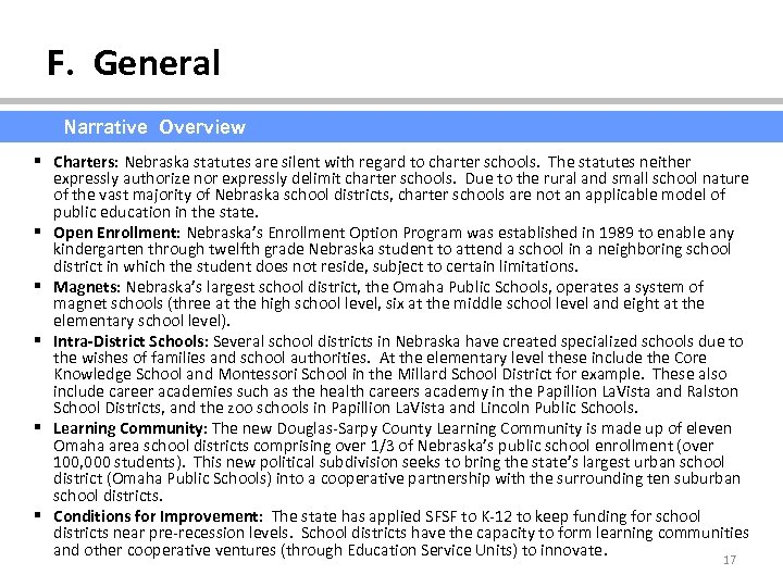 F. General Narrative Overview § Charters: Nebraska statutes are silent with regard to charter