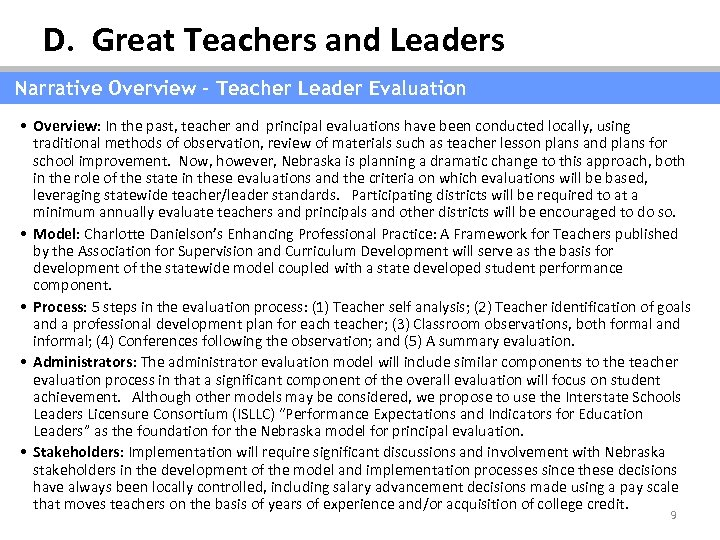 D. Great Teachers and Leaders Narrative Overview – Teacher Leader Evaluation • Overview: In