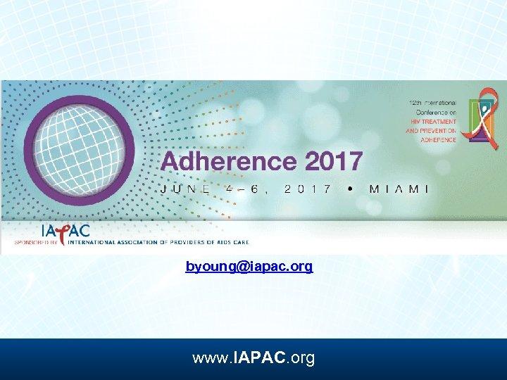 byoung@iapac. org www. IAPAC. org