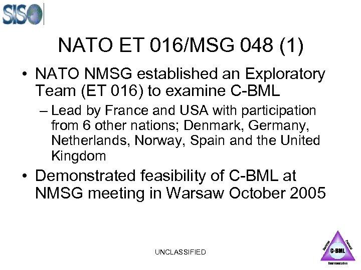 NATO ET 016/MSG 048 (1) • NATO NMSG established an Exploratory Team (ET 016)