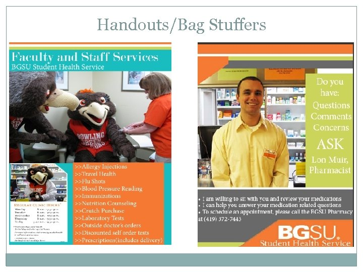 Handouts/Bag Stuffers