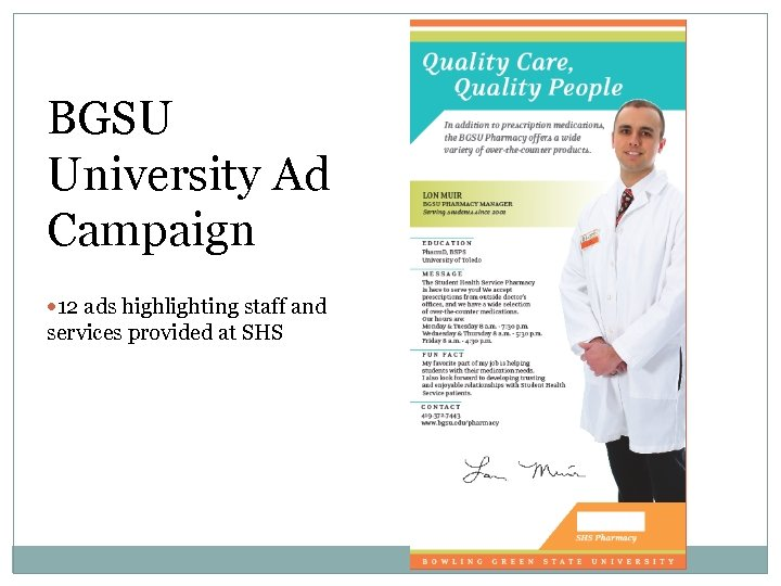 BGSU University Ad Campaign 12 ads highlighting staff and services provided at SHS