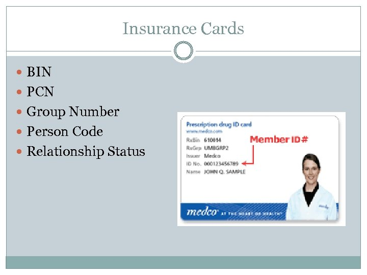 Insurance Cards BIN PCN Group Number Person Code Relationship Status