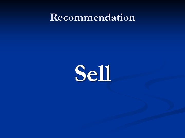 Recommendation Sell