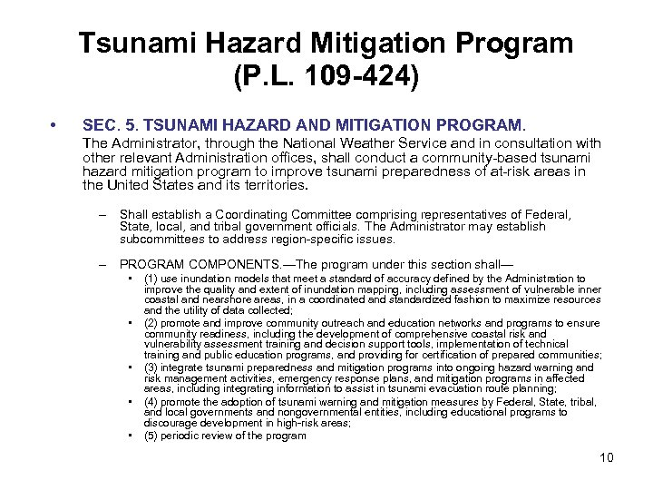 Tsunami Hazard Mitigation Program (P. L. 109 -424) • SEC. 5. TSUNAMI HAZARD AND