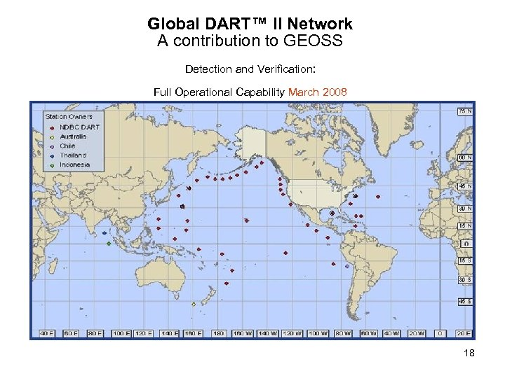 Global DART™ II Network A contribution to GEOSS Detection and Verification: Full Operational Capability