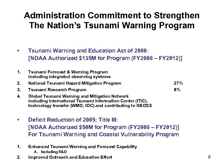 Administration Commitment to Strengthen The Nation's Tsunami Warning Program • Tsunami Warning and Education
