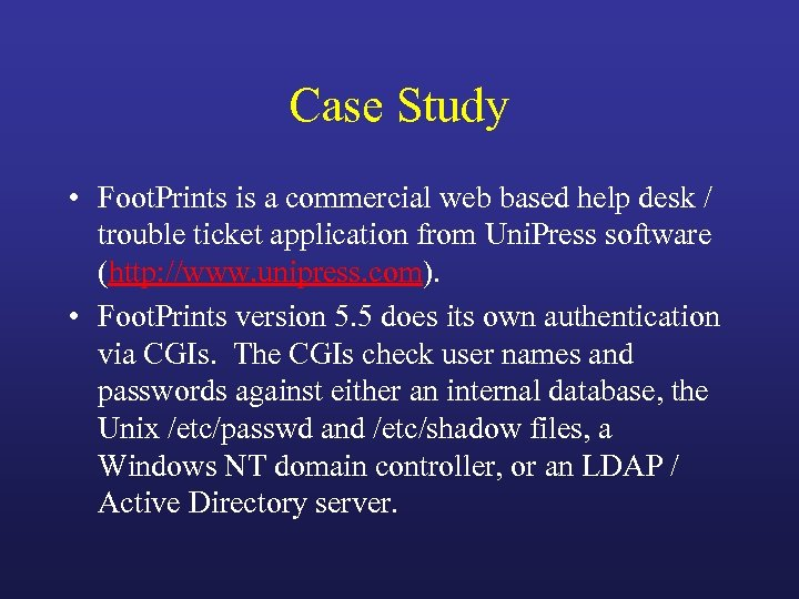 Case Study • Foot. Prints is a commercial web based help desk / trouble