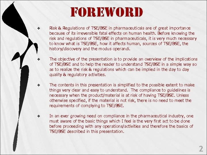 Fo. Re. Wo. RD v Risk & Regulations of TSE/BSE in pharmaceuticals are of