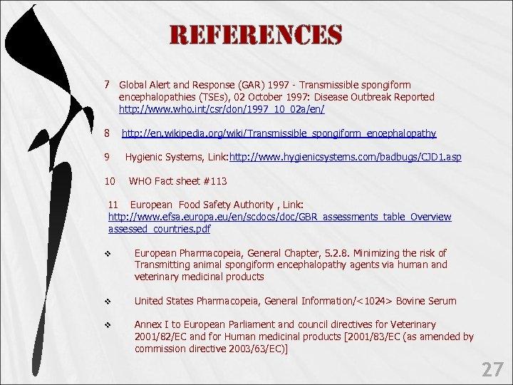 Re. Fe. Rences 7 Global Alert and Response (GAR) 1997 - Transmissible spongiform encephalopathies
