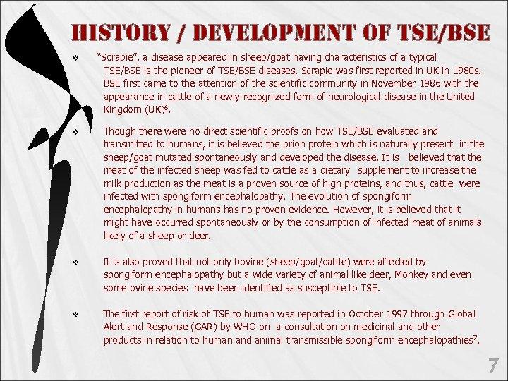 "Histo. RY / De. Ve. Lo. PMent o. F tse/Bse v ""Scrapie"", a disease"