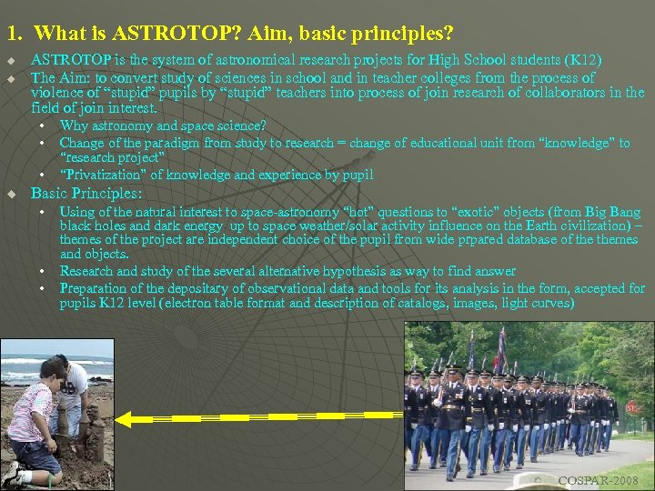 1. What is ASTROTOP? Aim, basic principles? u u ASTROTOP is the system of