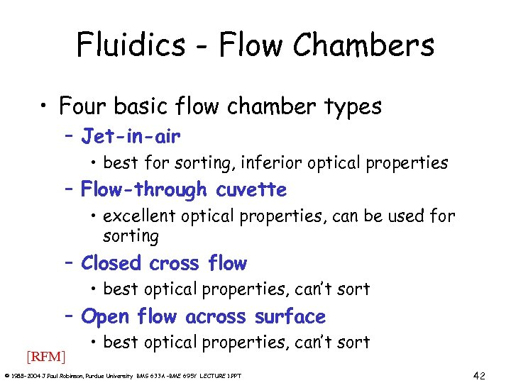 Fluidics - Flow Chambers • Four basic flow chamber types – Jet-in-air • best