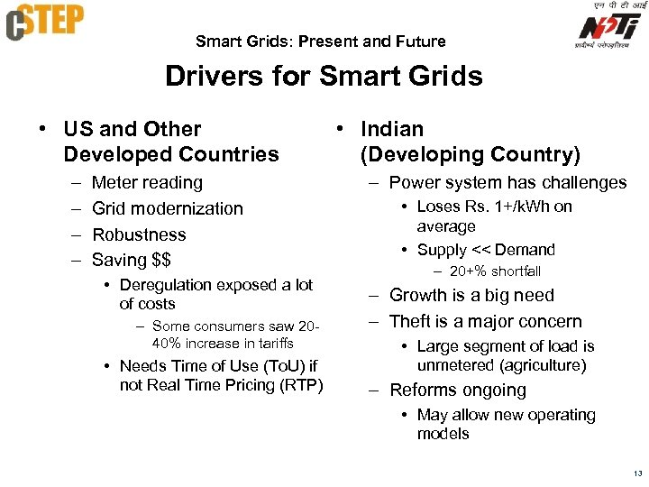Smart Grids: Present and Future Drivers for Smart Grids • US and Other Developed