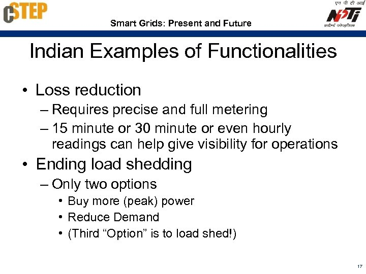 Smart Grids: Present and Future Indian Examples of Functionalities • Loss reduction – Requires