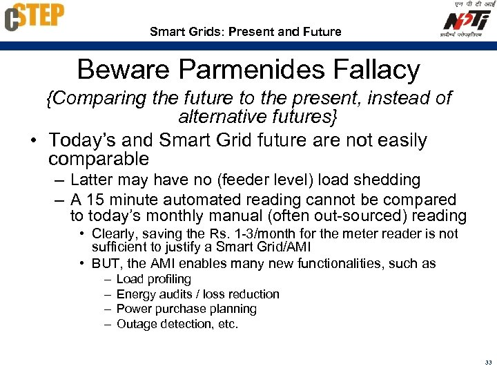 Smart Grids: Present and Future Beware Parmenides Fallacy {Comparing the future to the present,